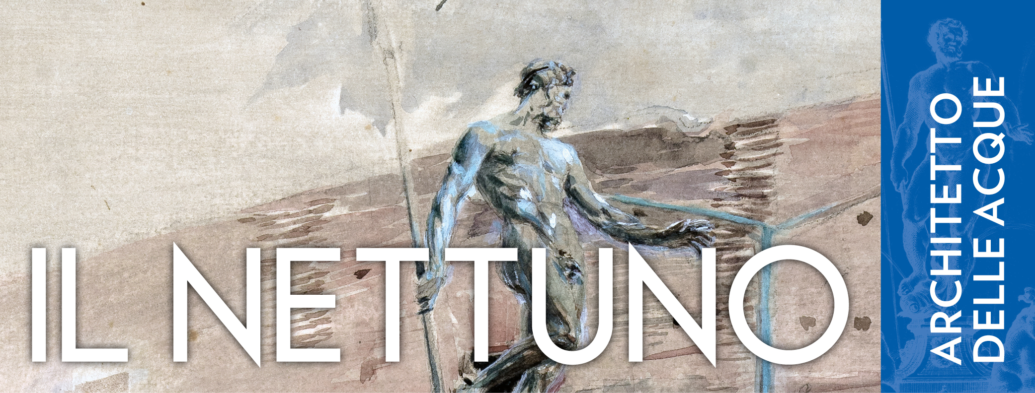 Fountain of Neptune: the architect of waters.
