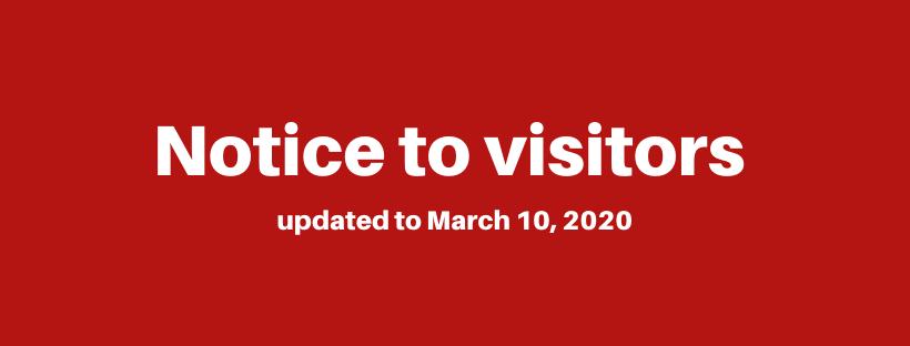 Notice to visitors - update