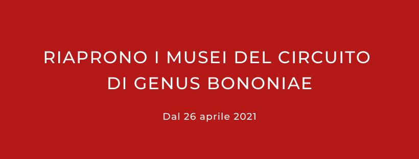 Riaprono i musei del circuito di Genus Bononiae. Musei nella Città