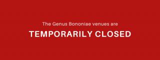 The Genus Bononiae venues are temporarily closed